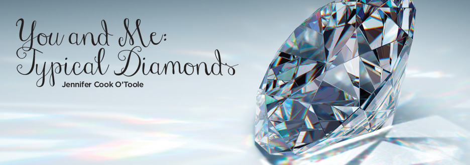 You and Me: Typical Diamonds